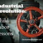 Child Labor – Industrial Revolution Lesson