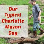 CM Series #10 – Our Charlotte Mason Schedule