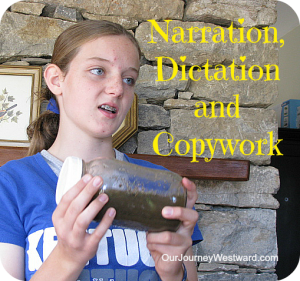 Charlotte Mason Narration, Dictation and Copywork | Our Journey Westward