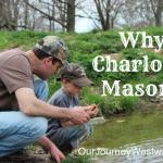 Charlotte Mason Series #1 – Why CM?