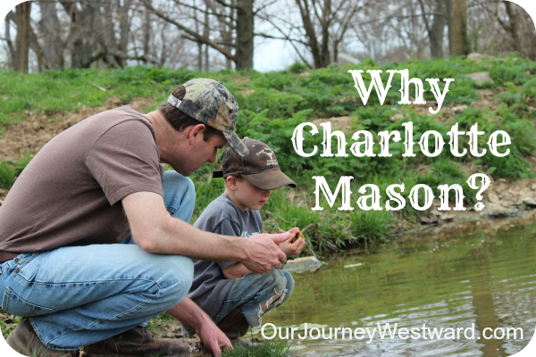 Why We Chose A Charlotte Mason Education | Our Journey Westward