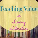 Teaching Values with Literature – Day 2
