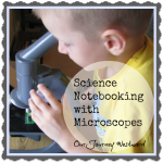 Science Notebooking with Microscopes