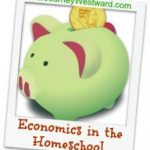 Economics in the Homeschool