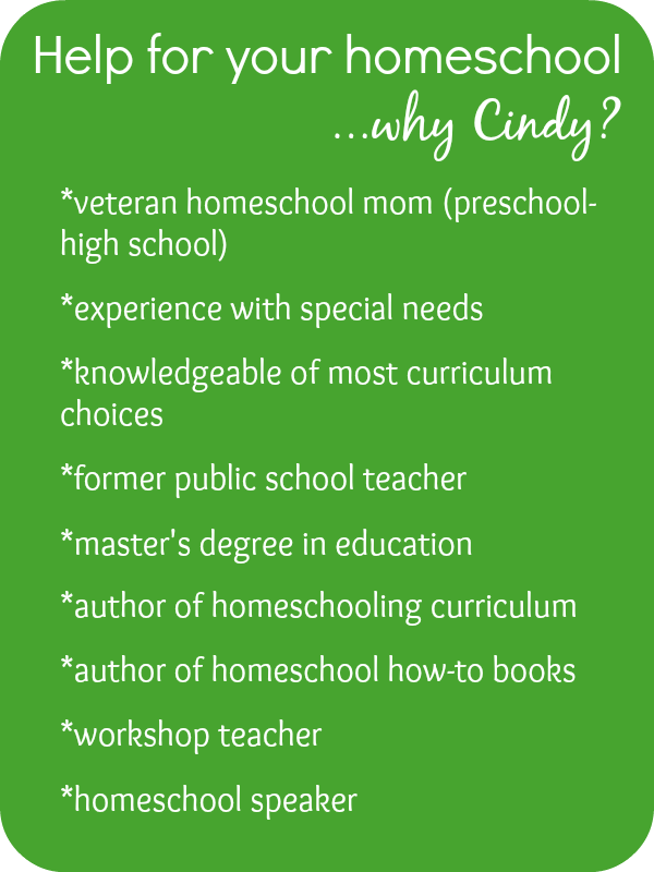 Homeschool Consultation...Why Cindy West?