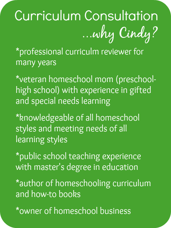 Homeschool curriculum authors, Cindy West can help evaluate your curriculum to make it top-notch!