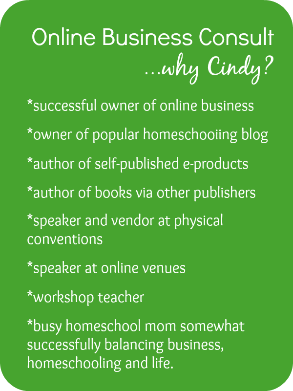 Need consulation for your online homeschooling business?  Cindy West can help!