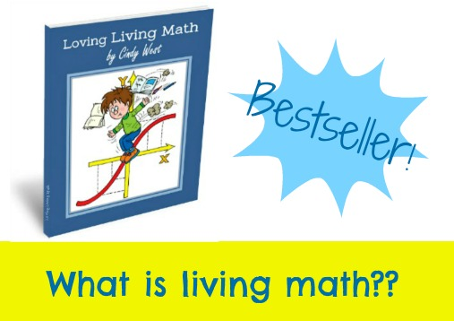 Loving Living Math: a how-to guide for adding living math in your homeschool