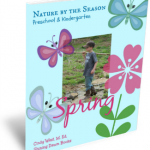 Spring nature study for preschoolers and kindergarteners takes learning to a wonderful, new level!