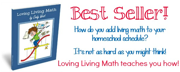 Loving Living Math teaches you how to add living math to your homeschool - it's not hard!