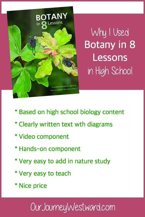 My son wasn't thriving in high school science. Botany in 8 Lessons was one of the changes I made to bring back a love of biology.