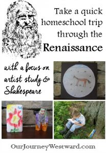 Our light end-of-year Renaissance study was a fun look at some of the more artistic things of the time period.