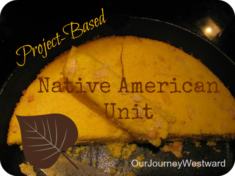 Project-Based Native American Study from Our Journey Westward