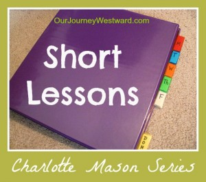 Short Lessons in a Charlotte Mason homeschool   Our Journey Westward