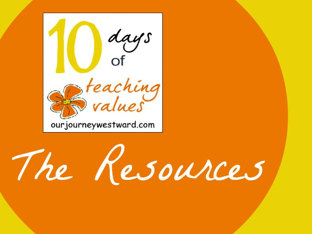Teaching Values {Resources} – Day10