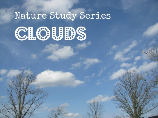 Nature Study: Clouds