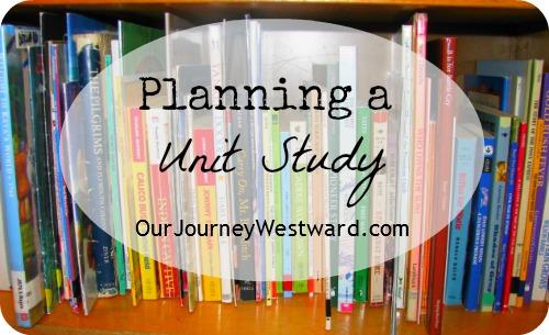 Planning a Unit Study