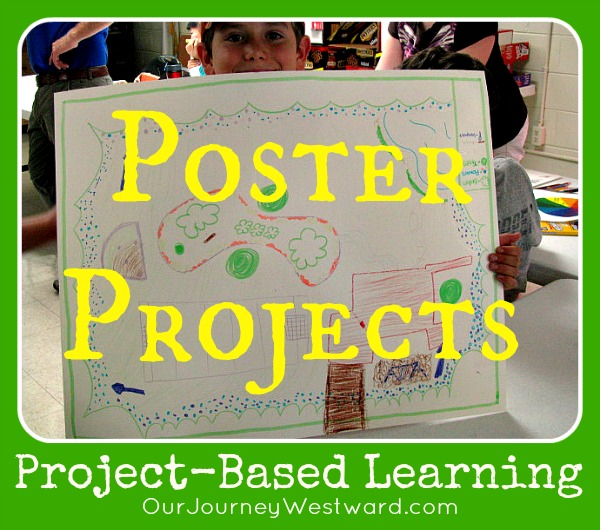 Using Posters for Project-Based Learning @CindyWest (Our Journey Westward)