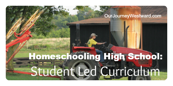 Homeschooling High School: Student Led Curriculum