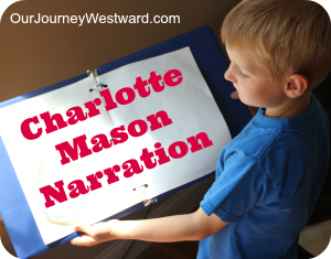 Charlotte Mason Narration - where to start with sample video from Our Journey Westward