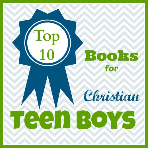 10 Living Books for Christian Teen Boys - Our Journey Westward