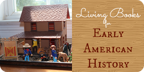 Cindy's top living literature picks for Early American History