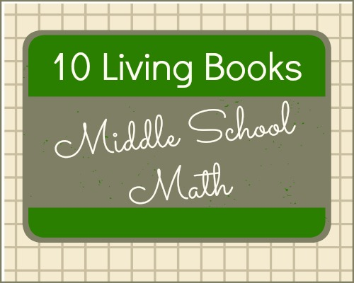 10 Living Books for Middle School Math