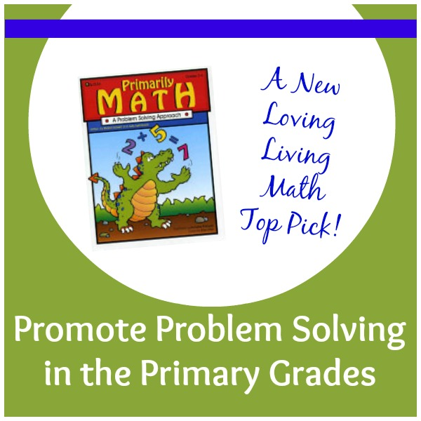 Primarily Math from Prufrock Press is a great book for practicing problem solving  with elementary kids