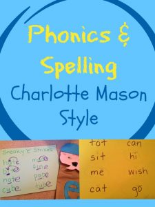 Charlotte Mason Phonics and Spelling: Gentle Lessons