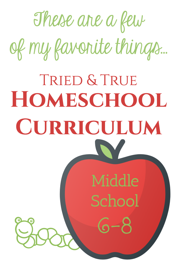 A veteran homeschool mom shares middle school curriculum that has risen to the top of her list over the years.