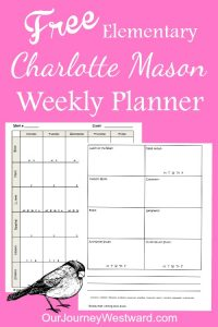 Free Charlotte Mason homeschooling weekly planner for elementary grades