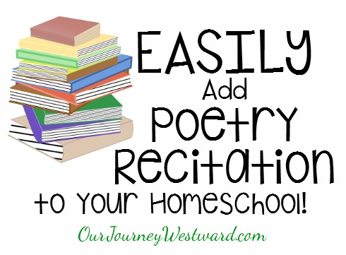Easily Add Poetry Recitation to Your Homeschool
