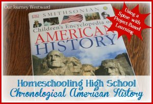 Teaching history in high school doesn't have to be dull! This post shares how to use a spine text alongside projects to make a great interest-based course.