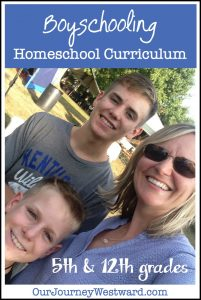Boyschooling Homeschool Curriculum Choices for a 12th grade entrepreneur and a Charlotte Mason inspired 5th grader. #homeschool #curriculum #CharlotteMason