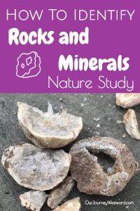 How To Identify Rocks and Minerals During Nature Study