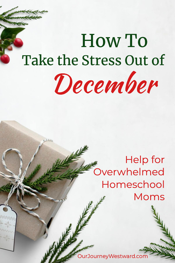 How To Take the Stress Out of December