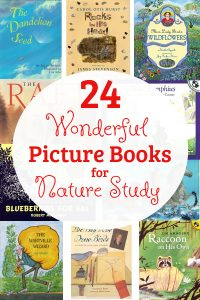 These picture books for nature study will make a wonderful addition to your homeschool!