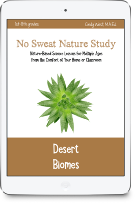 This unique curriculum about desert biomes includes a variety of media to learn science through nature study.