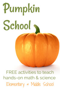 Pumpkin School: Hands-On Math and Science Activities for Fall