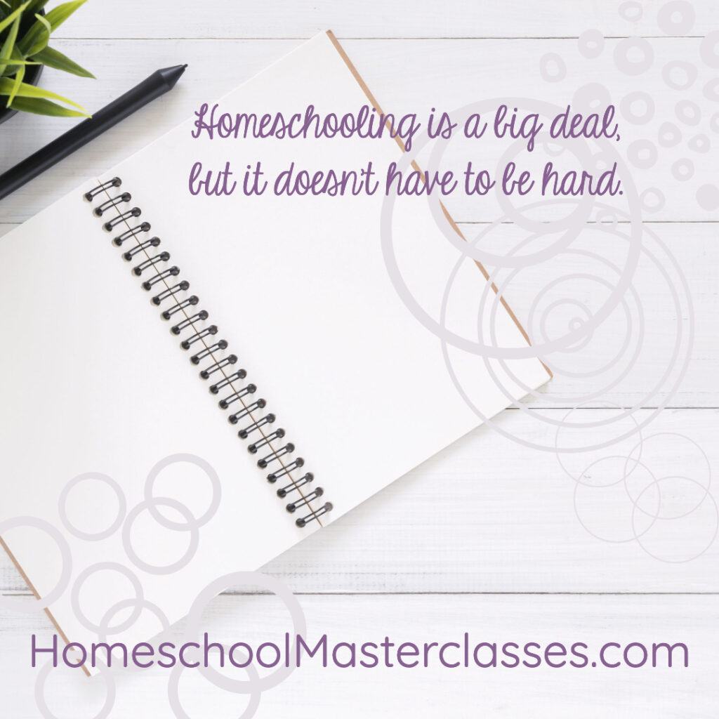 Homeschool Masterclasses bring practical help for homeschool success you can see right away!