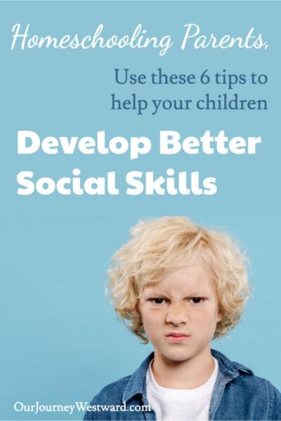 Easily practice social skills in the homeschool.