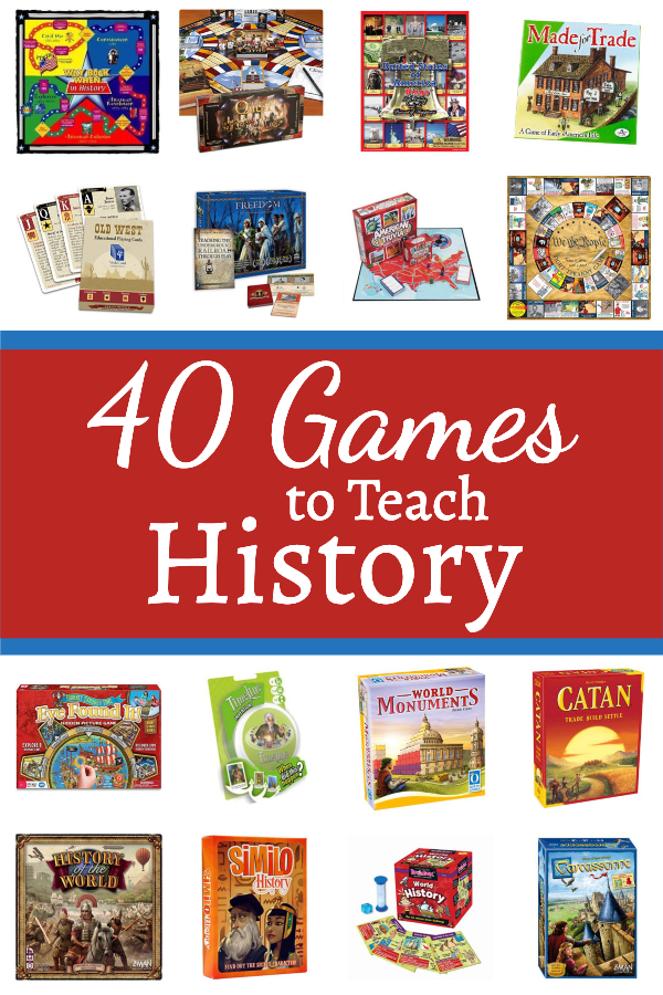 40 Games to Teach History in the Homeschool