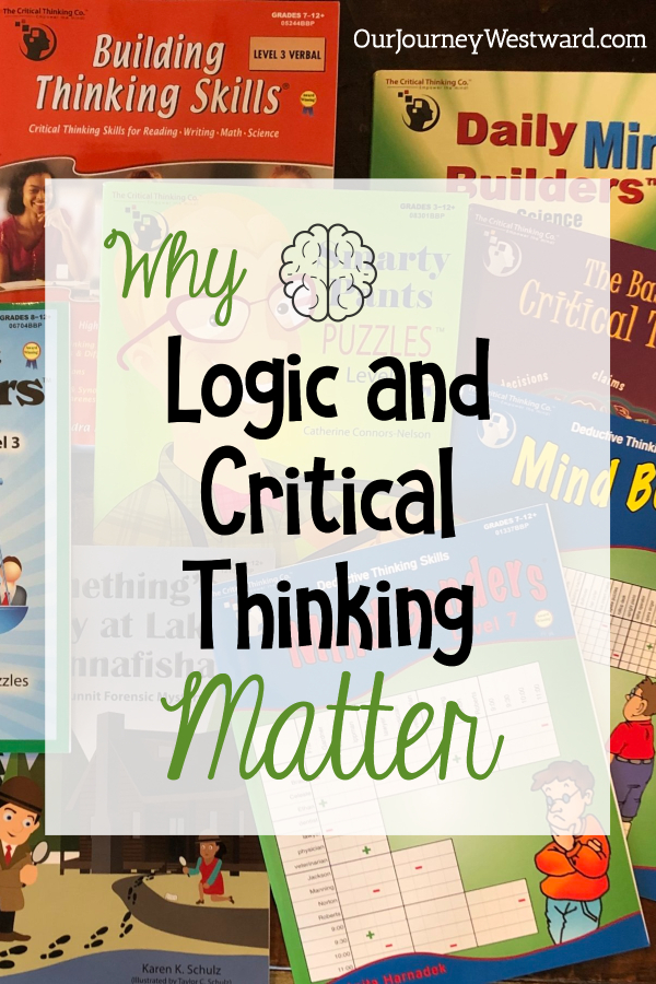 Why Logic and Critical Thinking Matter in the Homeschool