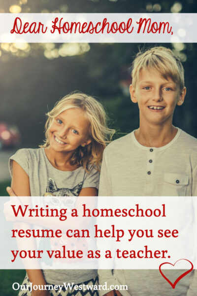 Writing a homeschool resume can be a great way to see your value and successes as a homeschool teacher.
