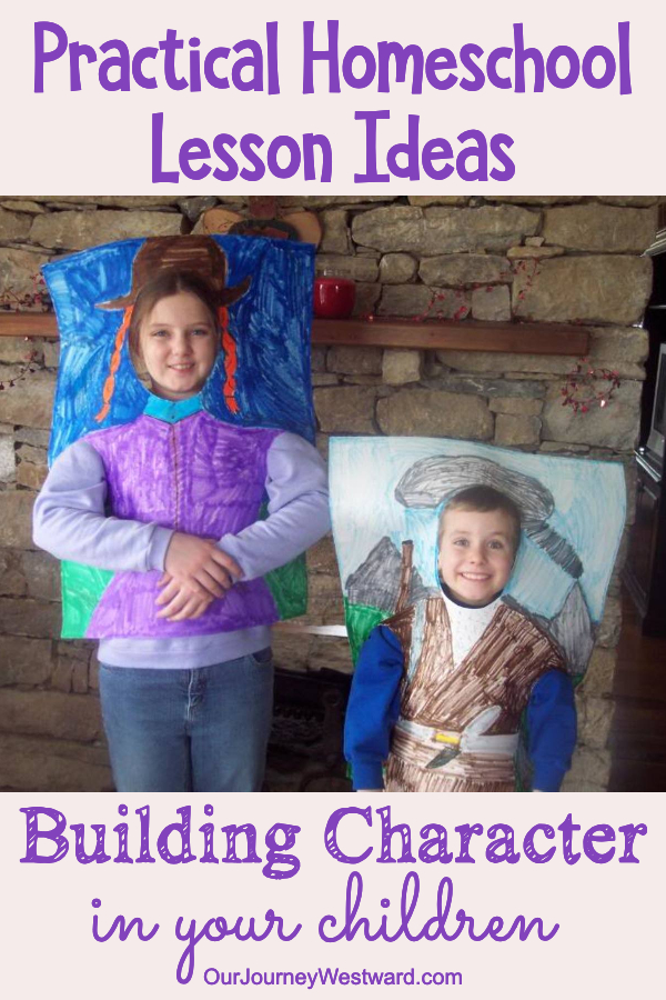 These super practical ideas will help you build character qualities in your homeschool.