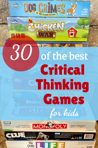 These critical thinking games will help your children develop deep thinking skills almost effortlessly.