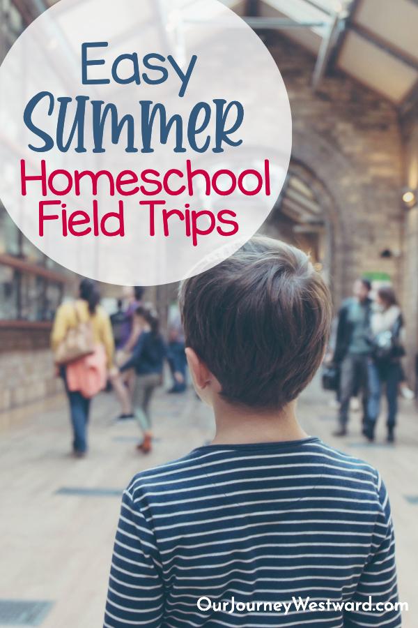 Summer Field Trips