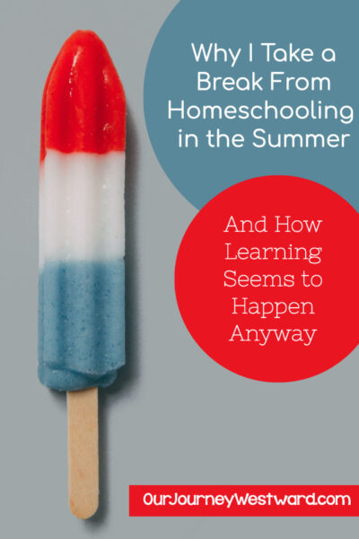 Everyone needs a break during the summer, but don't worry, learning happens anyway!