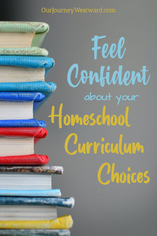 How to Feel Confident in Your Homeschool Curriculum Choices