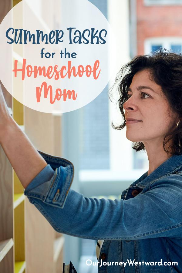 Summer Tasks for the Homeschooling Mom